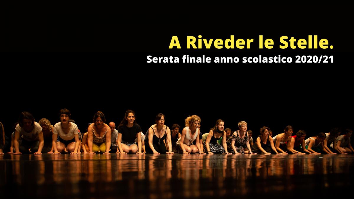 A Riveder Le Stella spettacolo fine anno allievi 2020/21